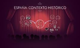 ESPAÑA: CONTEXTO HISTÓRICO
