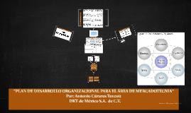 """""""PLAN DE DESARROLLO ORGANIZACIONAL PARA EL ÁREA DE MERCADOTE"""