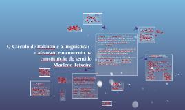 Copy of O Círculo de Bakhtin e a lingüística: