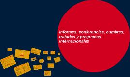 Conferencias, cumbres, tratados y programas Internacionales
