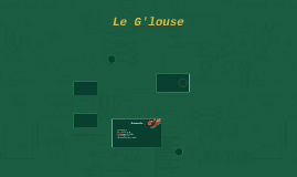 Le Glouse