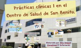 Prácticas clínicas 1 en el Centro de Salud de San Benito.