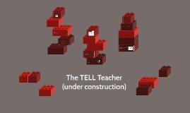 The TELL Teacher (under construction)