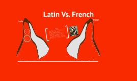 Latin Vs. French