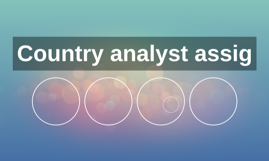 Country analyst assigment