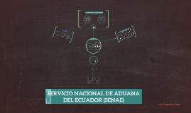 SERVICIO NACIONAL DE ADUANA DEL ECUADOR.