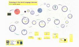 ACTFL San Antonio 2014 - Technology in the World Language classroom