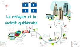 La religion et la société québécoise