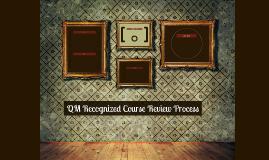 QM Recognized Course Review Process
