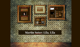 Copy of Lila, Lila: Martin Suter