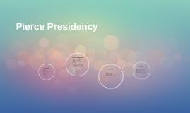 Pierce Presidency