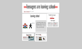 Teenagers leavingschool