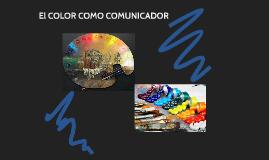 EL COLOR COMO COMUNICADOR
