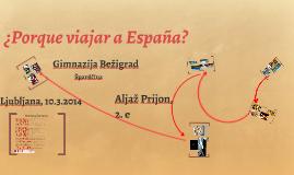 Porque viajar a España