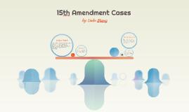 15th Amendment Cases