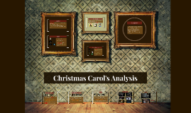 Copy of Christmas Carol's Analysis