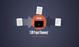 3.09 Project Runaway