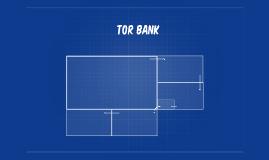 Copy of tor bank