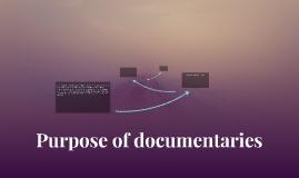 Purpose of documentaries