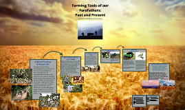 Farming Tools of our Forefathers: Past and Present