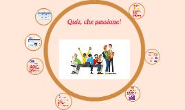Quiz, che passione!