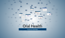 Oral Health Workshop: A Consumer's Perspective