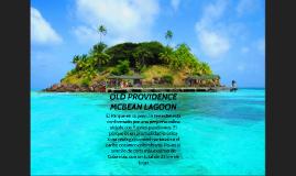OLD PROVIDENCE MCBEAN LAGOON