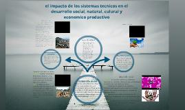 desarrollo social,natural y economico productivo.