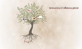 Šeima, kaip medžio šaknys, visos auga skirtingomis kryptimis