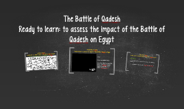 The Battle of Qadesh