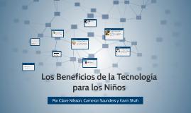 Los Beneficios de la Tecnología para los Niños