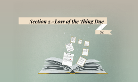 Copy of Copy of Loss of the Thing Due