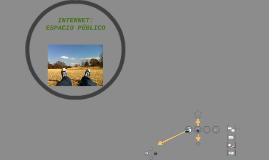INTERNET: ESPACIO PÚBLICO