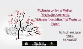 VIOLÊNCIA CONTRA A MULHER 17-04-17