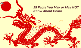 25 Facts You May or May NOT Know About China