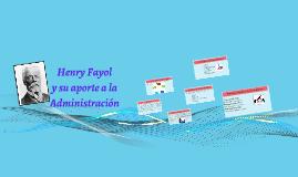 Copy of Henry Fayol y su aporte a la Administración