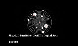 MA2020 Portfolio - Creative Digital Arts