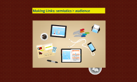 7. Semiotics and Audience