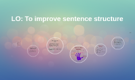 LO: To improve sentence structure