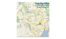 Segregation in New Haven, CT