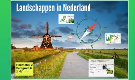 2HV H2 P8 Landschappen in Nederland