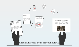 Causas Internas de la Independecia