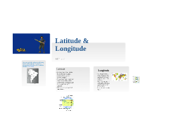 Copy of Latitude and Longitude