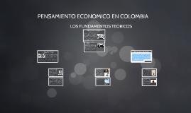 PENSAMIENTO ECONOMICO EN COLOMBIA