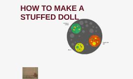 HOW TO MAKE A STUFFED DOLL