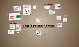 "Copy of ""Teoría Psicodinámica"""