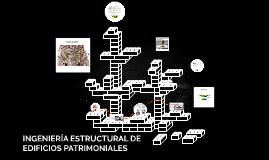 INGENIERÍA ESTRUCTURAL DE EDIFICIOS PATRIMONIALES