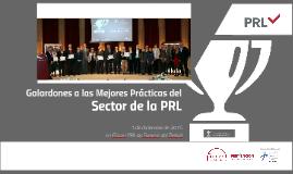 Galardones a las mejores prácticas del Sector de la PRL