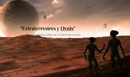 """""""Extraterrestes y Ovnis"""""""