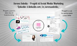 Serena Sabella - Alcuni progetti di Social Media Marketing